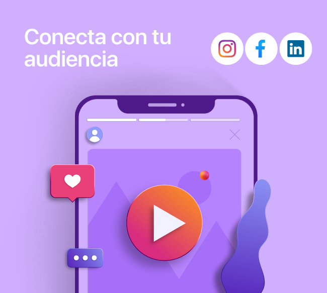 conecta con tu audiencia en instagram, facebook y linkedin
